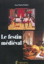 Le festin medieval - Intérieur - Format classique