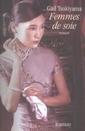 Femmes de soie - Couverture - Format classique