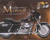 Le Livre D'Or Des Motos De Legende - Intérieur - Format classique