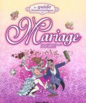 Le guide humoristique du mariage - Couverture - Format classique