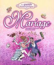 Le guide humoristique du mariage - Intérieur - Format classique