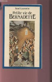 Petite Vie De ; Bernadette - Couverture - Format classique