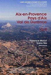Carte Archeologique De La Gaule T.13/4 ; Aix-En-Provence, Pays D'Aix Et Val De Durance - Couverture - Format classique