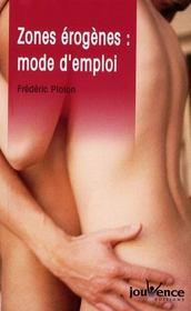 Zones erogenes : mode d'emploi n.28 - Intérieur - Format classique