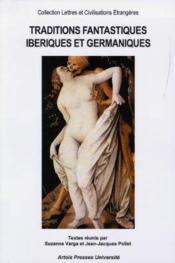 Traditions Fantastiques Iberiques Et Germaniques - Couverture - Format classique