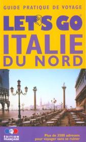 Let'S Go ; Italie Du Nord - Couverture - Format classique