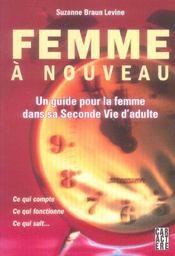 Femme a nouveau ; un guide pour la femme dans sa seconde vie d'adulte - Intérieur - Format classique