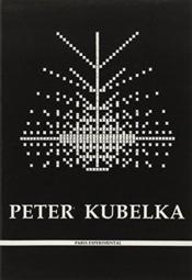 Peter Kubelka - Couverture - Format classique