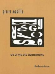 Egregores ou la vie des civilisations - Couverture - Format classique