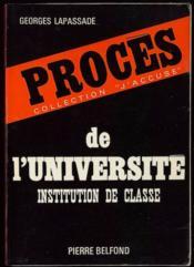 PROCÈS DE L'UNIVERSITÉ, Institution de classe - Couverture - Format classique