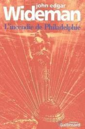 L'incendie de philadelphie - Couverture - Format classique