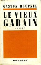 Le Vieux Garin. - Couverture - Format classique