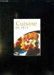 Cuisine En Fete. - Couverture - Format classique