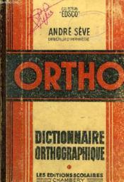 Ortho, Dictionnaire Orthographique, Orthographe D'Usage, Regles Usuelles De Grammaire, Conventions - Couverture - Format classique