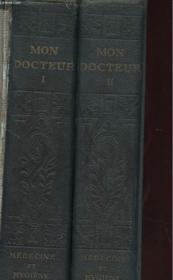 Mon Docteur En Deux Tomes - Encyclopedie Moderne De Medecine Et D'Hygiene - Methode Scientifique Et Pratique - Couverture - Format classique