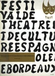 Programme Du Festival De Theatre Et De Culture Espagnole De Bordeaux - Couverture - Format classique