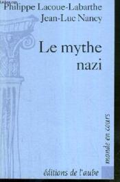Le Mythe Nazi - Couverture - Format classique