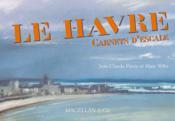 Le Havre, carnets d'escale - Couverture - Format classique