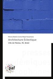 Architecture éclectique ; ville de Pelotas, RS, Brésil - Couverture - Format classique