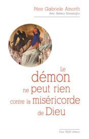 Le démon ne peut rien contre la miséricorde de Dieu - Couverture - Format classique