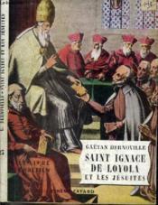 Saint Ignace De Loyola Et Les Jesuites - Couverture - Format classique