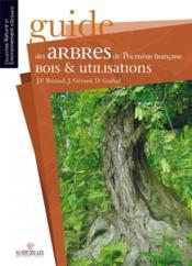Guide des arbres de Polynésie française, bois et utilisations - Couverture - Format classique
