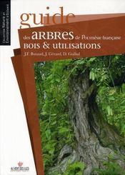 Guide des arbres de Polynésie française, bois et utilisations - Intérieur - Format classique