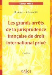 Les Grands Arrets De La Jurisprudence Francaise De Droit International Prive ; 4e Edition - Intérieur - Format classique