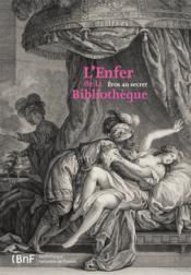 L'Enfer de la bibliothèque ; Eros au secret - Couverture - Format classique