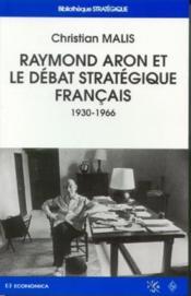 Raymond Aron Et Le Debat Strategique Francais ; 1936-1966 - Couverture - Format classique