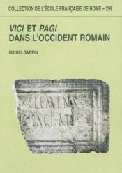 Vici Et Pagi Dans L'Occident Romain - Couverture - Format classique
