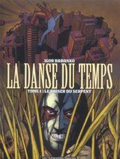 La Danse Du Temps T.1 ; Le Baiser Du Serpent - Intérieur - Format classique
