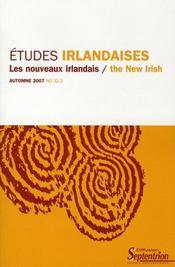 Revue Etudes Irlandaises N.32 ; Les Nouveaux Irlandais / The New Irish - Intérieur - Format classique