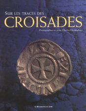 Sur Les Traces Des Croisades - Intérieur - Format classique