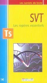 SVT ; les repères essentiels ; Terminale S - Intérieur - Format classique
