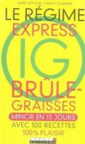 Le régime express ig brûle-graisses - Couverture - Format classique