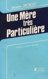 Mere Tres Particuliere - Couverture - Format classique