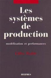 Les systemes de production - Couverture - Format classique
