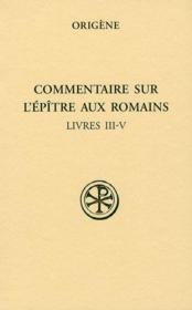 Commentaire de l'épître aux Romains t.2 ; livres III-IV - Couverture - Format classique