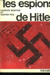 Les Espions De Hitler. - Couverture - Format classique