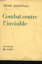 Combat Contre L'Invisible. - Couverture - Format classique