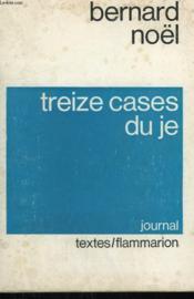 Treize Cases Du Je. - Couverture - Format classique