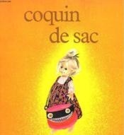 Coquin De Sac. Les Albums Du Pere Castor. - Couverture - Format classique