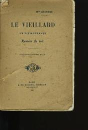 Le Veillard, La Vie Montante, Pensees Du Soir. - Couverture - Format classique