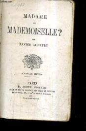Madame Ou Mademoiselle ? / Nouvelle Edition. - Couverture - Format classique