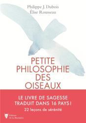 Petite philosophie secrète des oiseaux - Couverture - Format classique