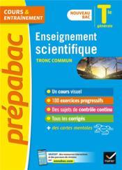 Prépabac cours & entraînement ; enseignement scientifique, tronc commun ; terminale générale - Couverture - Format classique