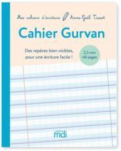 Mdi mes cahiers d'ecriture cahier gurvan 2,5 mm - 2020 - Couverture - Format classique