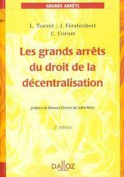 Les grands arrets du droit de la decentralisation - 2e ed. - Intérieur - Format classique