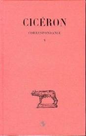 Correspondance t.5 - Couverture - Format classique